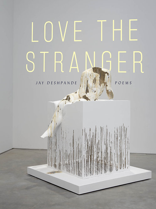 Love the Stranger by Jay Deshpande