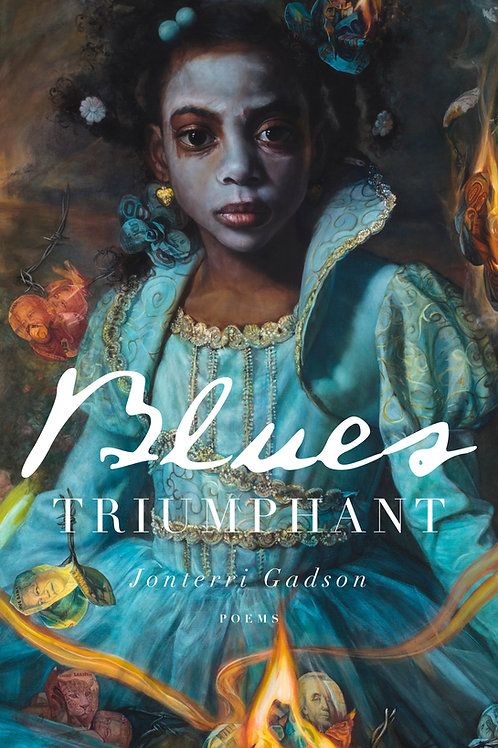 Blues Triumphant by Jonterri Gadson