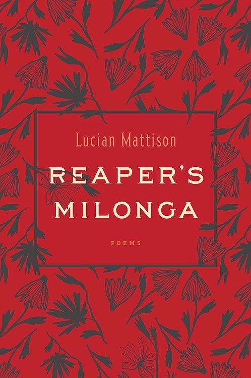 Reaper's Milonga by Lucian Mattison