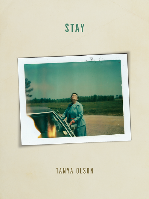 Stay by Tanya Olson