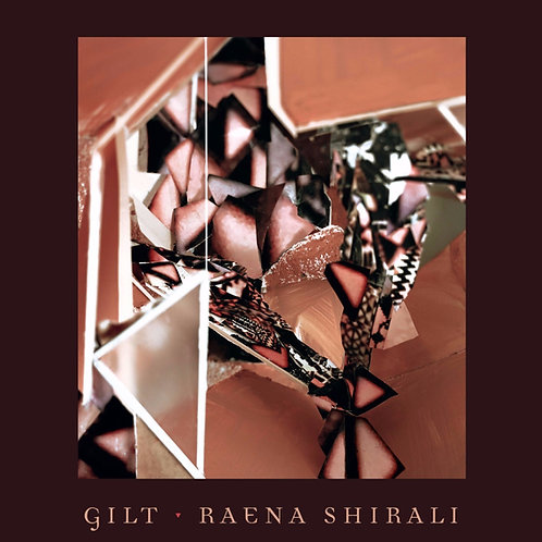 Gilt by Raena Shirali
