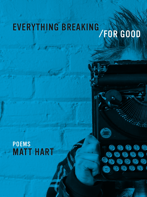 Everything Breaking/For Good by Matt Hart (Digital)