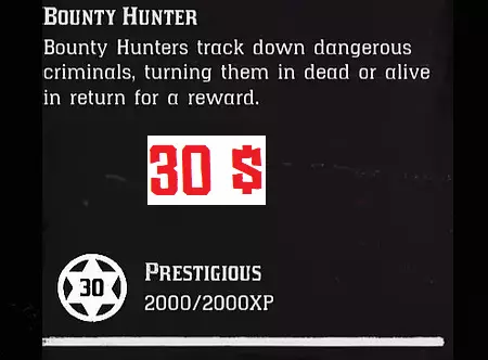 Bounty Hunter 30 Level + 12.000$