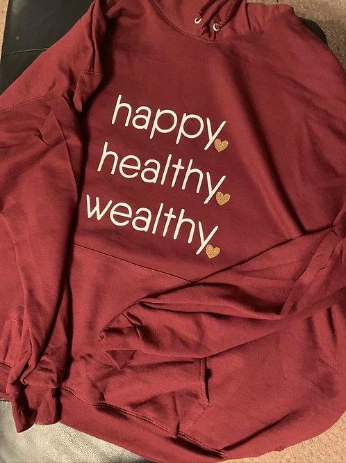 Happy, Healthy, Wealthy T-Shirt