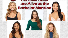 """The Mean Girls are Alive and Not Well at the Bachelor """"Mansion"""""""