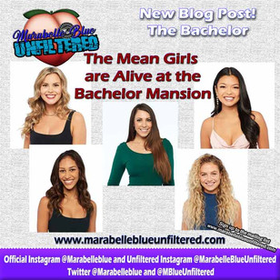 "The Mean Girls are Alive and Not Well at the Bachelor ""Mansion"""