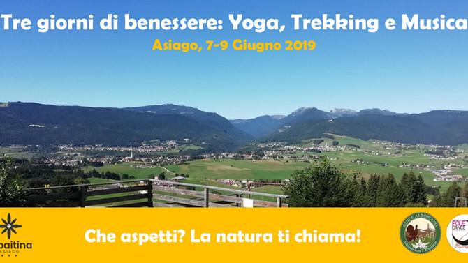 Tre giorni di benessere: Yoga, Trekking e Musica