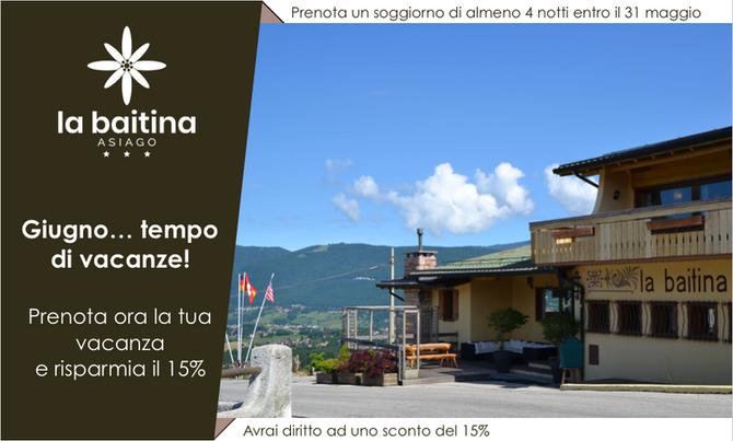 Promo vacanze di giugno a La Baitina