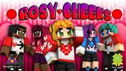 Rosy Cheeks