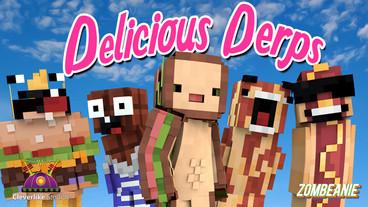 Delicious Derps