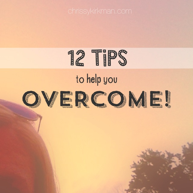 12 Tips to Overcome.jpg