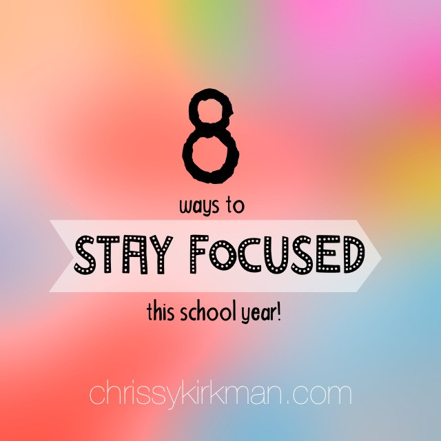 8 Ways to Stay Focued.jpg