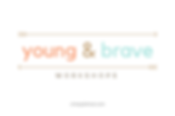 Young & Brave Workshops