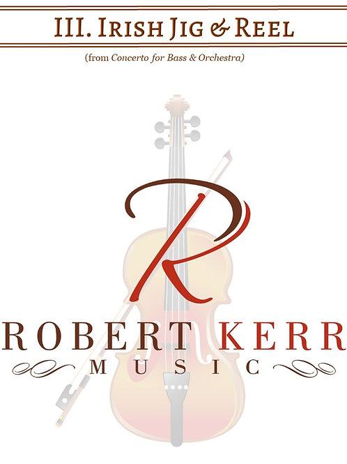 III. Irish Jig & Reel - Score & Parts