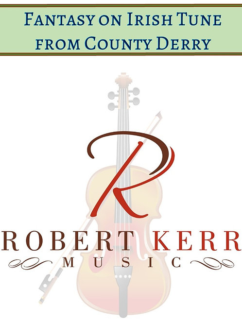 Fantasy on Irish Tune from County Derry - Full Score & Parts