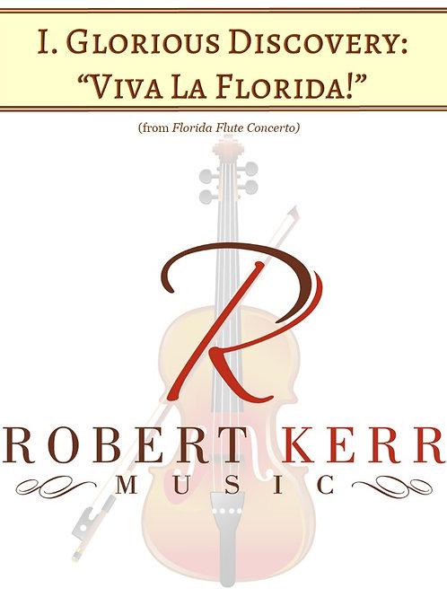 "I. Glorious Discovery:  Viva ""La Florida!"" - Score & Parts"