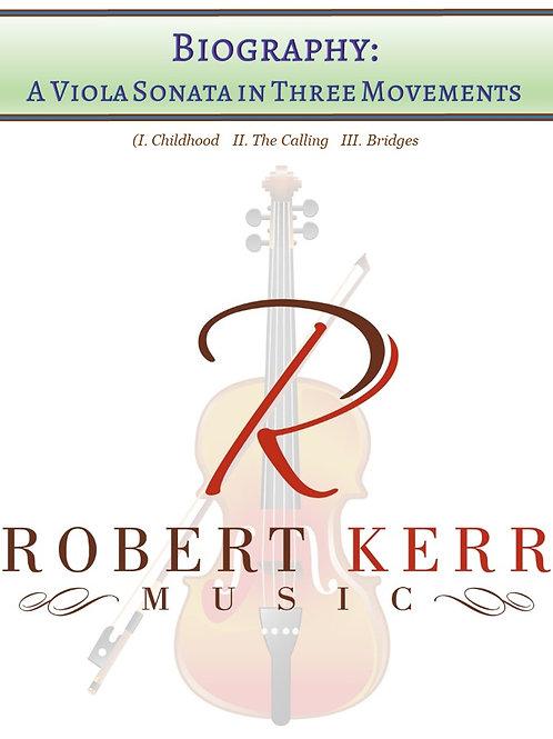 Biography:  A Viola Sonata in Three Movements - Parts