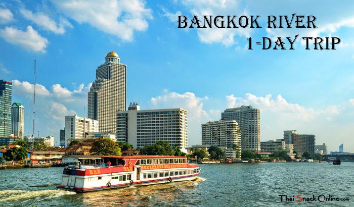 Bangkok River 1-day trip