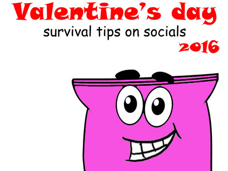 Valentine's day 2016 Survival tips on Socials