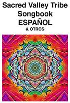 Songbook Espanol - sacred vallet tribe music, lyrics and chords