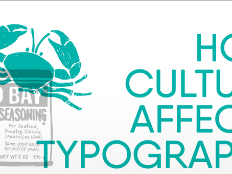 [WI] How Culture Affects Typography