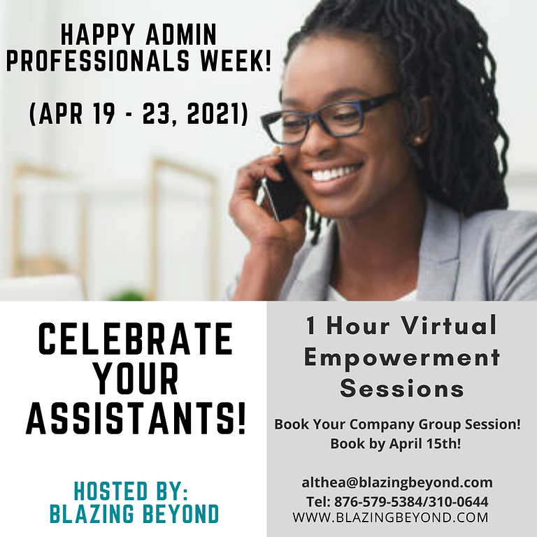 Administrative Professionals Empowerment Session!