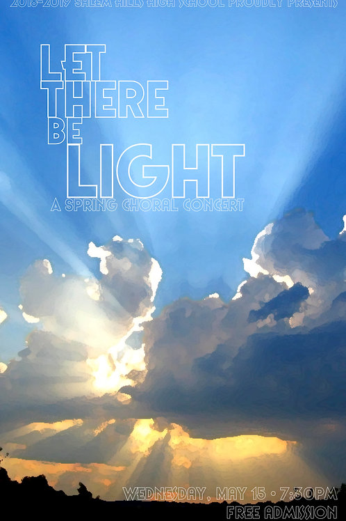 "Salem Hills ""Let There Be Light"" Choral Concert, May 15,2019"