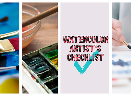 WATERCOLOR ARTIST'S CHECKLIST