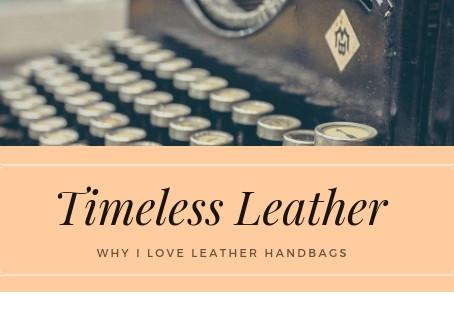 Why I Love Leather Handbags?