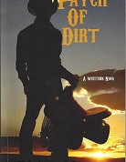 """Patch of Dirt"" is now available on the Amazon and Barnes and Noble sites"