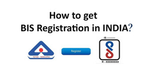 The process to get BIS certification in India