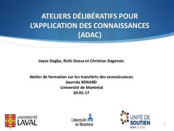 Ateliers délibératifs pour l'application des connaissances (ADAC)