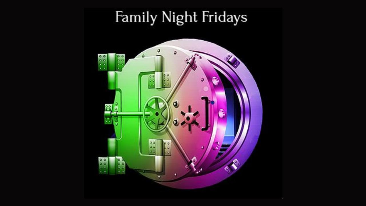 Family Night Friday