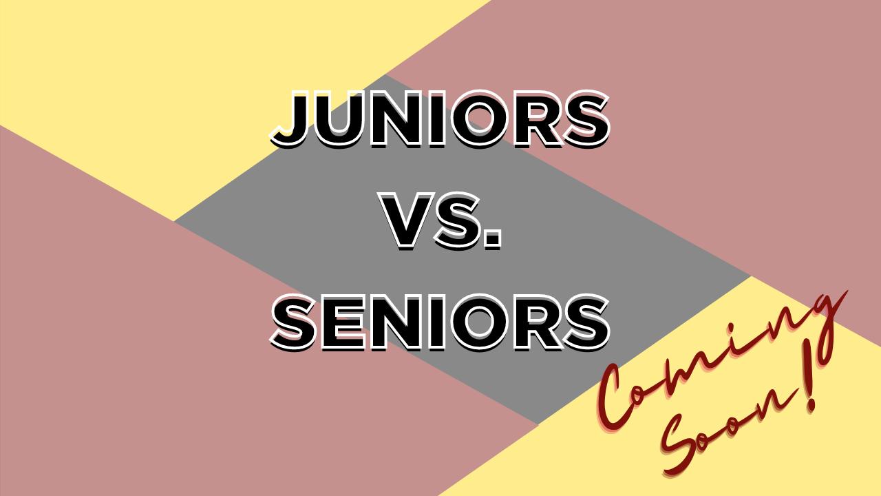 Juniors Vs. Seniors