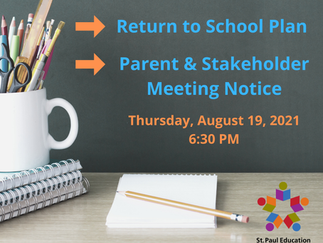 Return to School Plan and Parent & Stakeholder Meeting Notice
