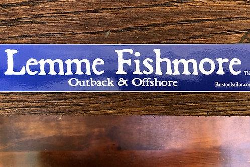 Lemme Fishmore Sticker