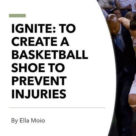 Creating a Basketball Shoe to prevent injuries