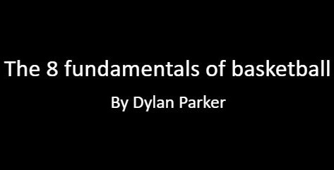 The 8 Fundamentals of Basketball
