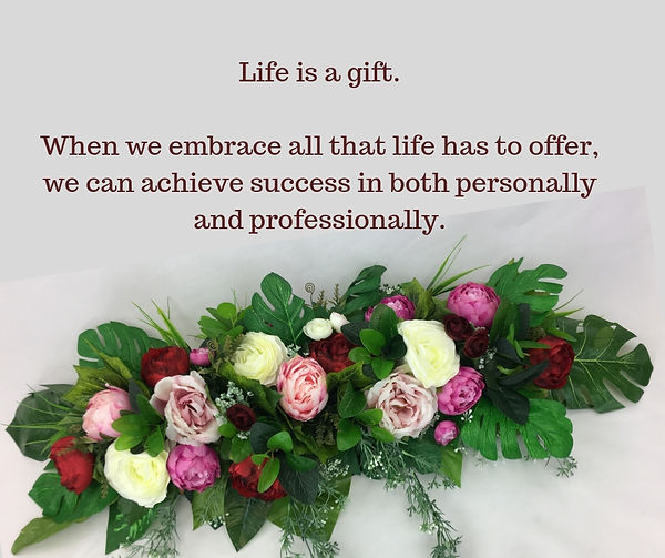 Life is a gift.When we embrace all that
