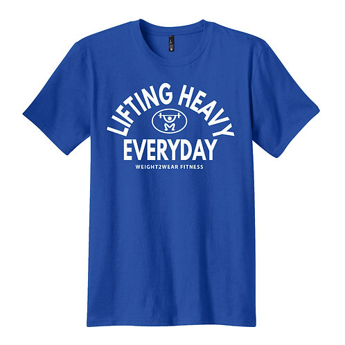 LIFTING HEAVY EVERYDAY Stretch Tee