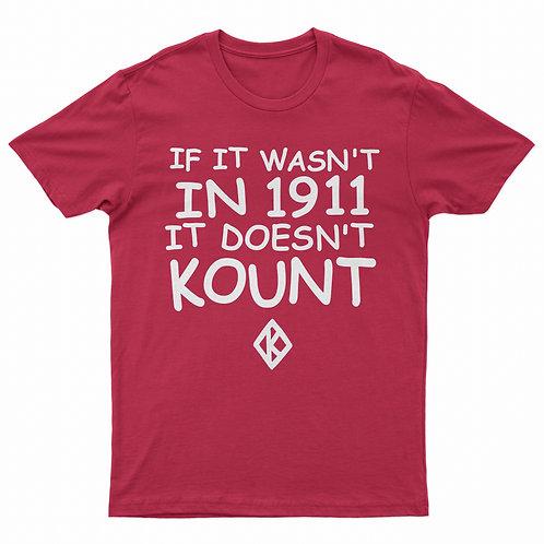 IF IT WASN'T IN 1911 Tee