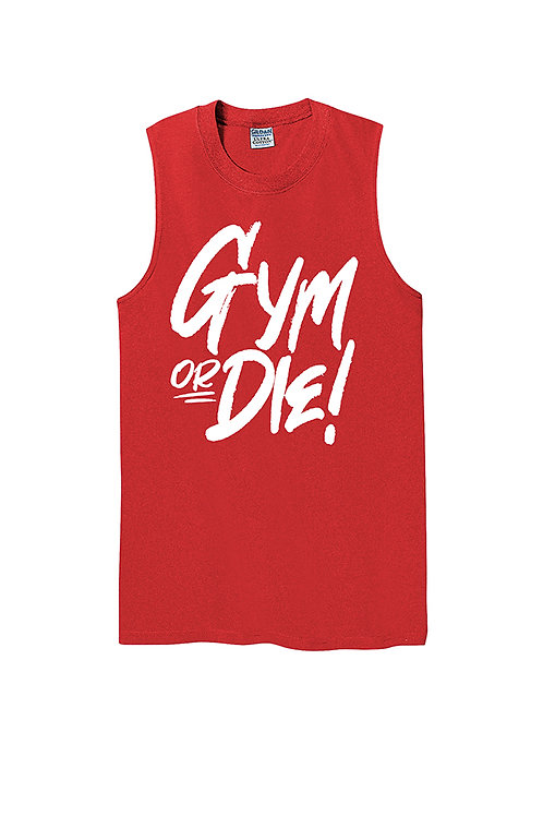 GYM OR DIE! Cotton Muscle Tank