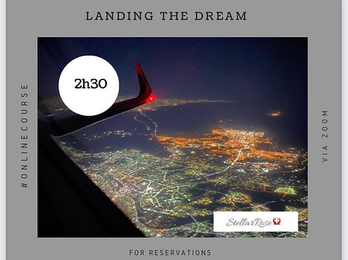 Landing the Dream: A Complete Guide to Success