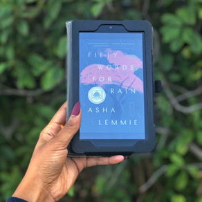 reflection: Fifty Words For Rain by Asha Lemmie