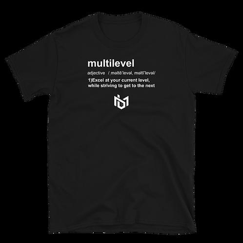 "Multilevel Defined ""T-shirt"""