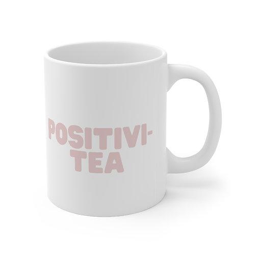 Positivi-TEA Mug 11oz