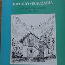 Storia del rifugio Grauzaria