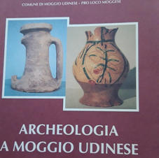 Archeologia a Moggio Udinese