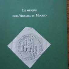 Le origini dell'Abbazia di Moggio