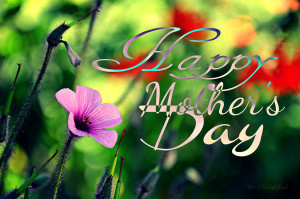 Happy Mother's Day to myMothers